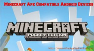 Minecraft apk compatible android devices